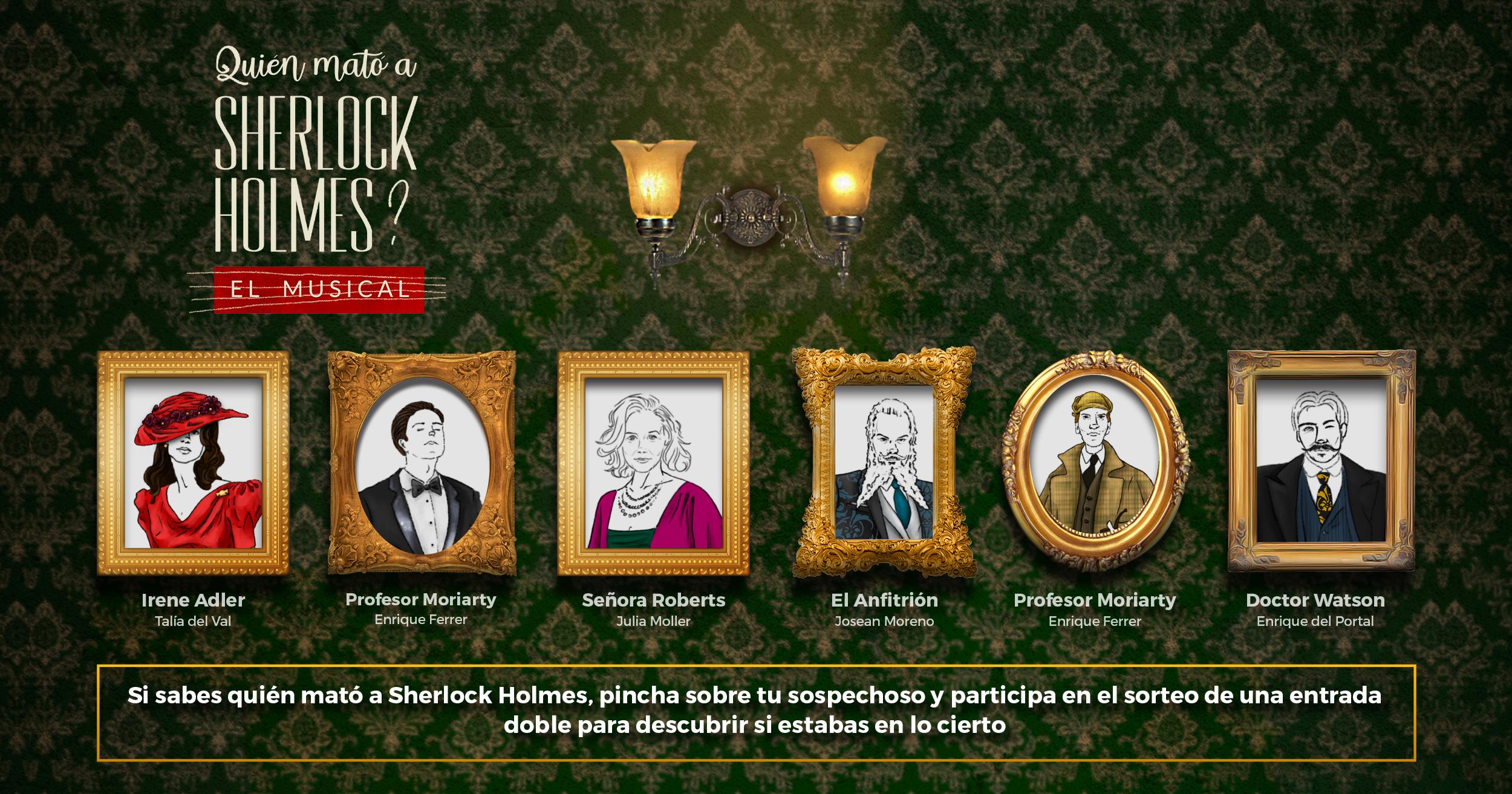 Participa en el sorteo de 1 invitación doble para ver ¿Quién mató a Sherlock Holmes?