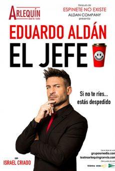 EL-JEFE-EDUARDO-ALDAN-1